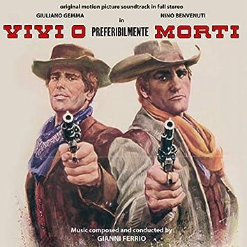 Vivi O Preferibilmente Morti (Original Motion Picture Soundtrack)