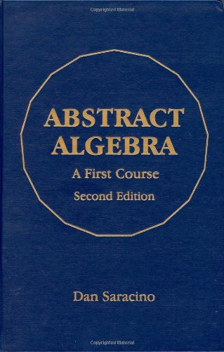 Abstract Algebra: A First Course