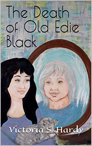 Couverture du livre The Death of Old Edie Black (English Edition)