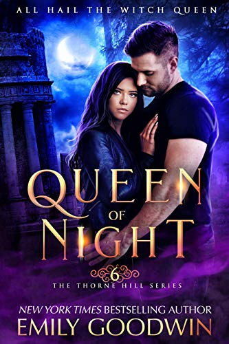 Queen of Night (A vampire and witch paranormal romance) (Thorne Hill Series Book 6) (English Edition)