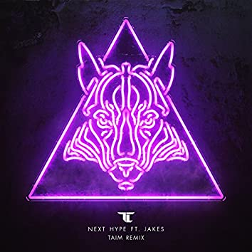 Next Hype (Taim Remix)