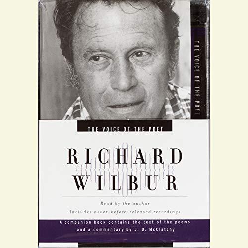 The Voice of the Poet: Richard Wilbur audiobook cover art