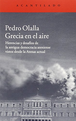 Grecia En El Aire (El Acantilado) de Pedro Olalla González (13 may 2015) Tapa blanda