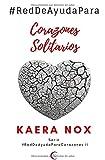 #RedDeAyudaPara Corazones Solitarios: Serie #RedDeAyudaParaCorazones Libro 2