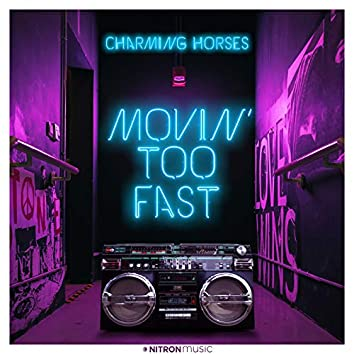 Movin' Too Fast