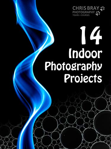 14 Indoor Photography Projects (English Edition)