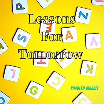 Lessons For Tomorrow