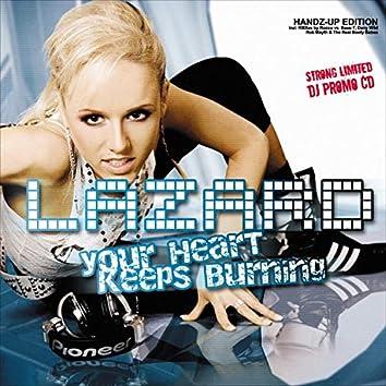 Your Heart Keeps Burning (Handz-Up! Edition)