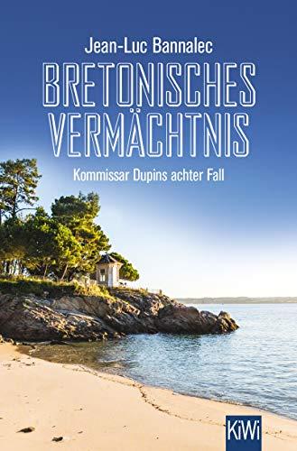Bretonisches Vermächtnis: Kommissar Dupins achter Fall (Kommissar Dupin ermittelt 8)