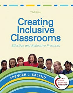 Creating Inclusive Classrooms: Effective and Reflective Practices, Student Value Edition (7th Edition)