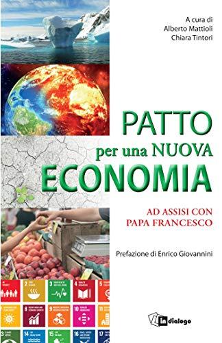 Patto per una nuova economia: Ad Assisi con Papa Francesco