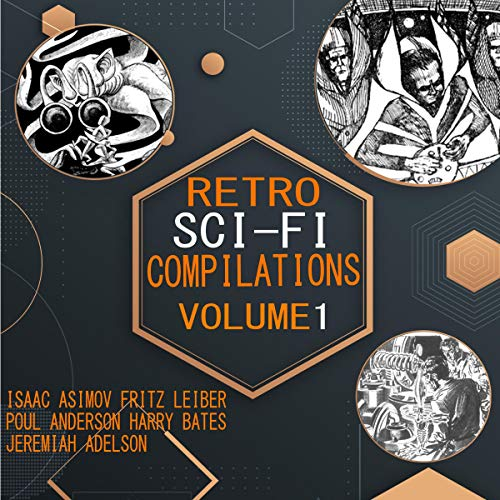 Retro Sci-Fi Compilations (Annotated): Volume 1 cover art