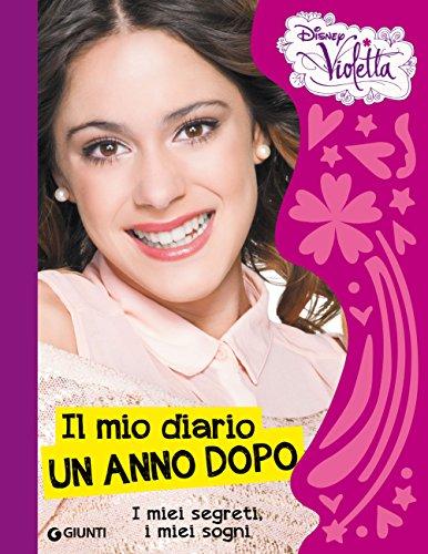 Disney - Violetta. Il mio diario: un anno dopo (2015)
