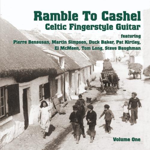 Celtic Fingerstyle Guitar V. 1: Ramble to Cashel