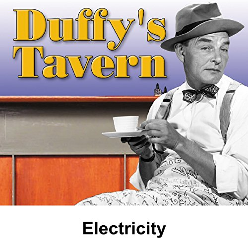 Duffy's Tavern: Electricity audiobook cover art