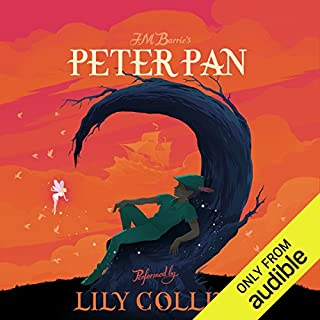 Peter Pan                   De :                                                                                                                                 J. M. Barrie                               Lu par :                                                                                                                                 Lily Collins                      Durée : 4 h et 48 min     2 notations     Global 5,0