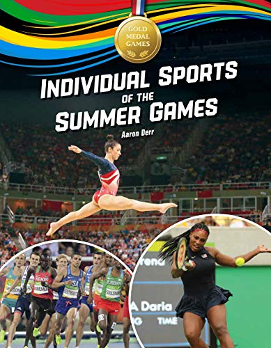 Compare Textbook Prices for Individual Sports of the Summer Games Gold Medal Games  ISBN 9781634407205 by Derr, Aaron