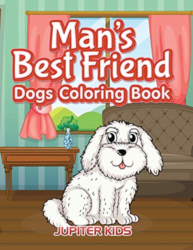 Man's Best Friend: Dogs Coloring Book