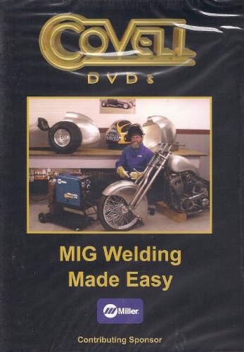 MIG Welding Made Easy (Covell DVDs)