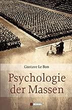 Psychologie der Massen von Gustave Le Bon (2009) Gebundene Ausgabe