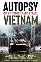 Autopsy of an Unwinnable War: Vietnam