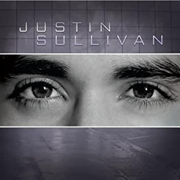 JUSTIN SULLIVAN - EP
