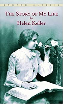 The Story of My Life (Bantam Classic) by [Helen Keller]