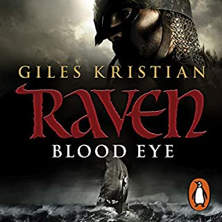 Raven: Blood Eye     Raven, Book 1              By:                                                                                                                                 Giles Kristian                               Narrated by:                                                                                                                                 Philip Stevens                      Length: 12 hrs and 38 mins     168 ratings     Overall 4.7