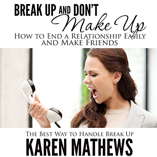 Break Up and Don't Make Up Titelbild