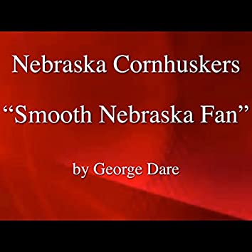 Nebraska Football, Smooth Nebraska Fan