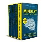Mindset - le Regole del Successo: Programma la tua mente, cambia Forma Mentis, elimina le cattive abitudini, diventa la persona che desideri. Più corso completo in 8 punti