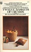 Twelve baskets of crumbs 0915684012 Book Cover