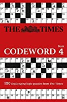 Times Codeword 4 (The Times Puzzle Books)