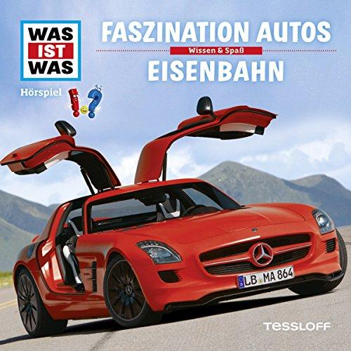 Faszination Autos / Eisenbahn (Was ist Was 2) Titelbild