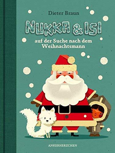 Nukka und Isi: auf der Suche nach dem Weihnachtsmann