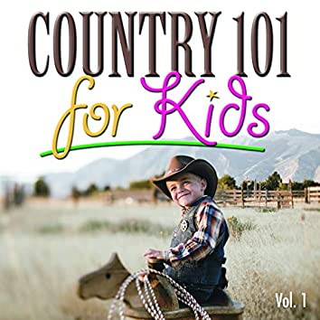 Country 101 for Kids, Vol.1