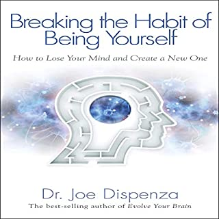 Breaking the Habit of Being Yourself cover art