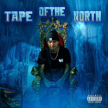 Tape of the North