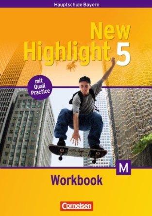 New Highlight Bayern Band 5: 9. Jahrgangsstufe Workbook - Lehrerfassung Für M-Klassen