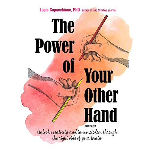 The Power of Your Other Hand Audiobook By Lucia Capacchione PhD cover art