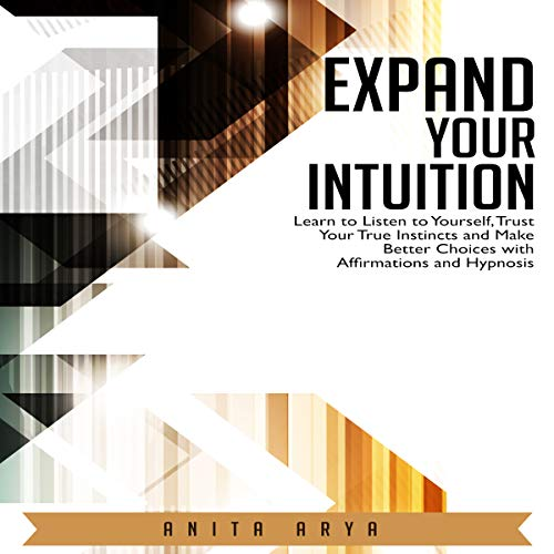 Expand Your Intuition audiobook cover art