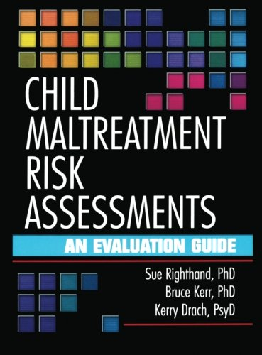 Child Maltreatment Risk Assessments: An Evaluation Guide