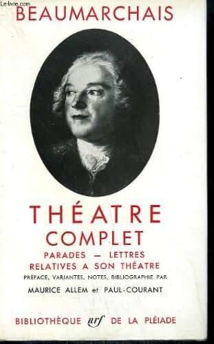 Theatre complet. Parades - Lettres relatives a son theatre.
