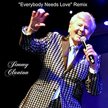 Everybody Needs Love (Remix)