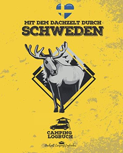 Mit dem Dachzelt durch SCHWEDEN | Camping Logbuch: Platz für 50 einzelne Reise-Tage | Dachzelt Camper Reisetagebuch | 8x10