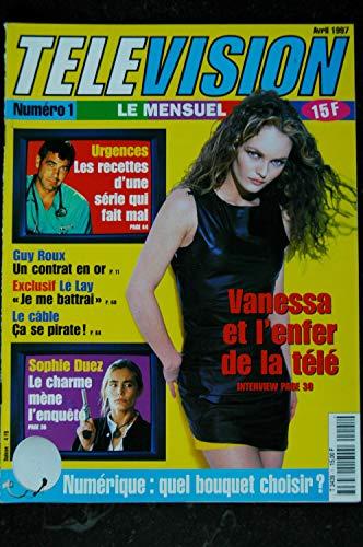 Télévision n° 1 * avril 1997 * Vanessa Paradis Cover + 3 p. - Sophie Duez - Guy Roux