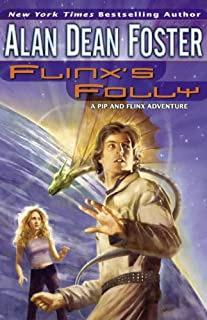 Flinx's Folly (Adventures of Pip & Flinx Book 9)