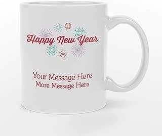 Personalized 11oz Happy New Year White Ceramic Mug - BPA-free, Microwaveable & Top Shelf Dishwasher Safe.