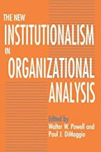 The New Institutionalism in Organizational Analysis 1st (first) Edition by unknown (1991)