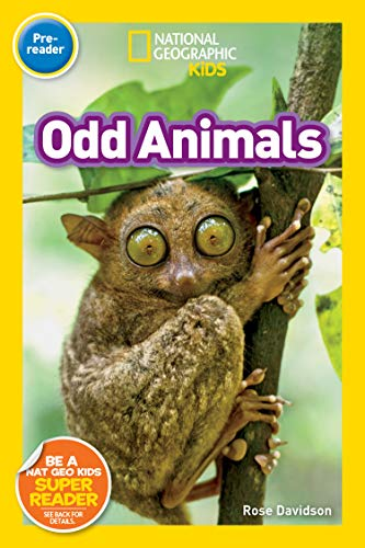 National Geographic Readers: Odd Animals (Pre-Reader) by [Rose Davidson]